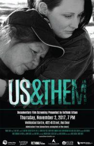 US & THEM, Documentary Film Screening @ Welikoklad Centre | Red Deer | Alberta | Canada